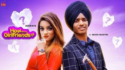 How Many Girlfriends Ft. Mukh Mantri Akira