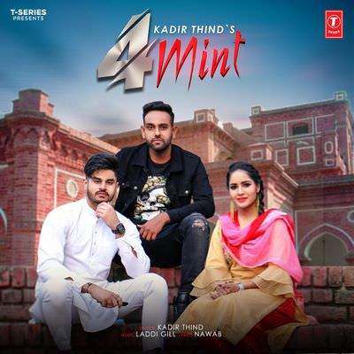 Kadir Thind 4 mint lyrics