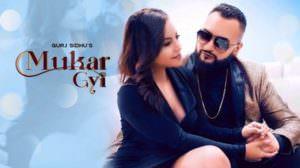 Mukar Gyi Lyrics – Gurj Sidhu