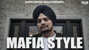 Mafia Style by Sidhu Moose Wala