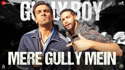 Mere Gully Mein Gully Boy