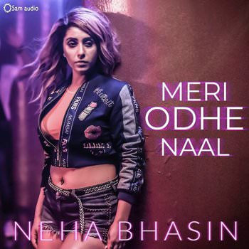 Meri Odhe Naal by Neha Bhasin lyrics