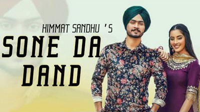 SONE DA DAND song himmat sandhu lyrics