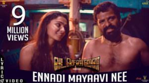 Ennadi Maayavi Nee Lyrics Meaning | Vada Chennai