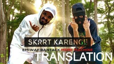 emiway - skrrt karenge lyrics meaning meme machine