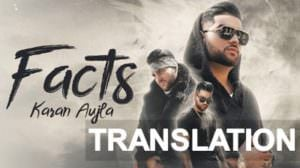 Karan Aujla – Facts Song Lyrics Explained | Meaning