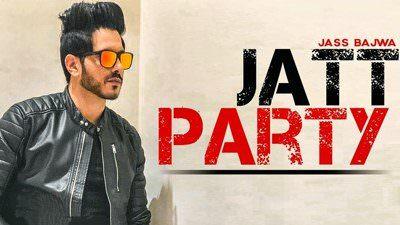 Jatt Party Lyrics – Jass Bajwa