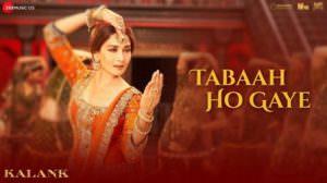 Tabaah Ho Gaye Lyrics   Hindi Song   Kalank