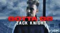 zack knight gotta go song lyrics