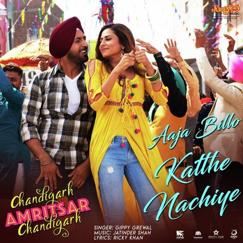 Aaja Billo Katthe Nachiye lyrics Chandigarh Amritsar Chandigarh
