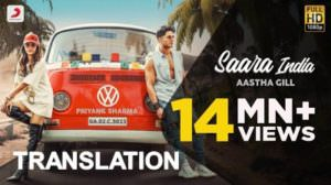 Aastha Gill – Saara India Lyrics [with Meaning]