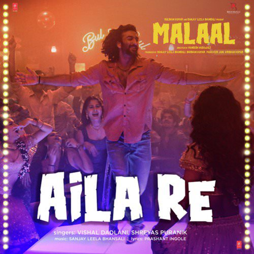 Aila Re lyrics hindi (From Malaal)
