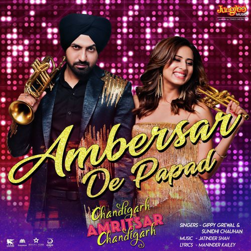 Ambersar De Papad lyrics chandigarh amritsar chandigarh