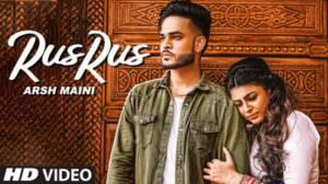 Rus Rus Lyrics – Arsh Maini | New Song
