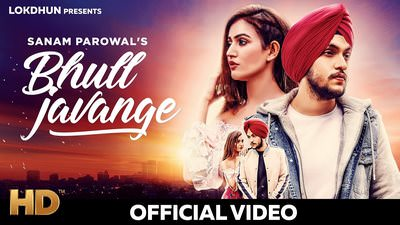 Bhul Javange - Sanam Parowal song lyrics