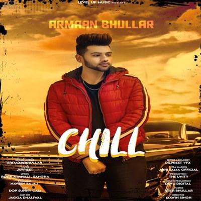 Chill Ft. Jaymeet Armaan Bhullar lyrics