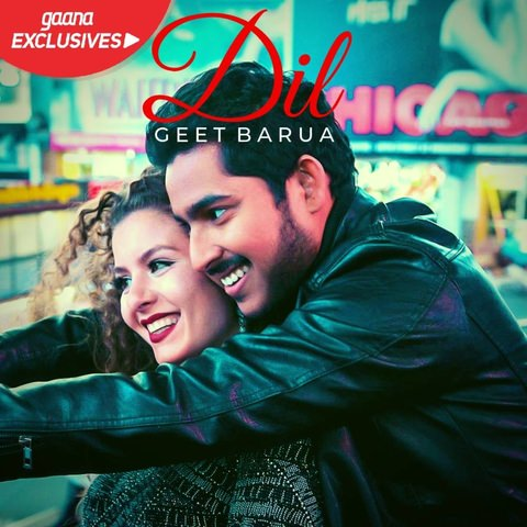 DIL lyrics Geet Barua ft. Jackie Foster