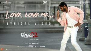 Love, Love Me Lyrics – Devi 2 | Sam C.S.