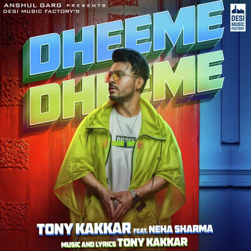Dheeme Dheeme lyrics by Tony Kakkar translation Neha Sharma