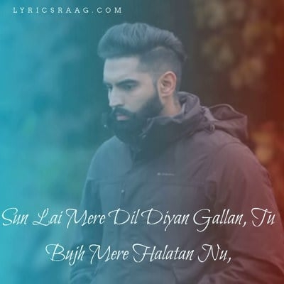 Dil Diyan Gallan title track meaning parmish verma
