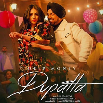 Dupatta punjabi song lyrics Deep Money