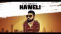 Elly Mangat (Rewind Album) Haweli lyrics