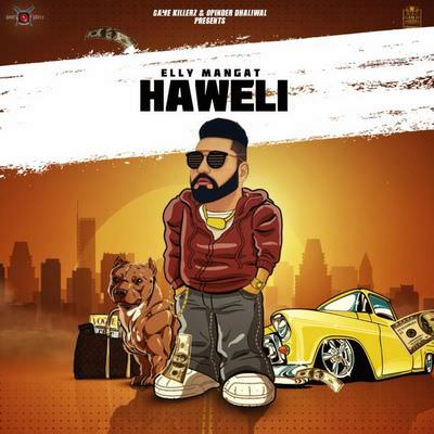 Elly Mangat haweli lyrics