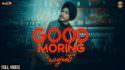 GOOD MORNING Navjeet (official Song) Jaymeet