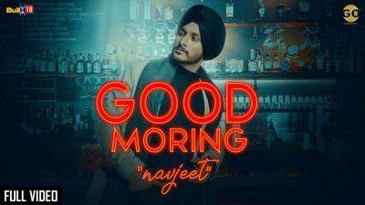 Good Morning Song Lyrics – Navjeet | Jaymeet