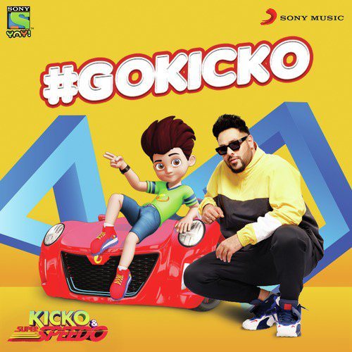 #Gokicko - Single by Badshah lyrics