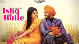 Ishq De Bulle Tittle Track Lyrics – Amar Sandhu