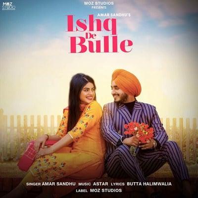 Ishq De Bulle (Tittle Track) lyrics Amar Sandhu