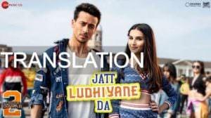 Jatt Ludhiyane Da Lyrics [with Meaning] Student of the Year 2