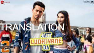 Jatt Ludhiyane Da lyrics translation – Student Of The Year 2