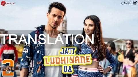Jatt Ludhiyane Da lyrics translation – Student Of The Year 2