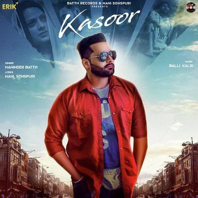 Kasoor lyrics by Maninder Batth