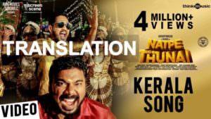 Kerala Song lyrics meaning Natpe Thunai