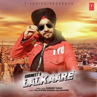 Lalkaare Gurmeet Singh lyrics