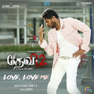 Love, Love Me lyrics Devi 2 by Sam C.S.