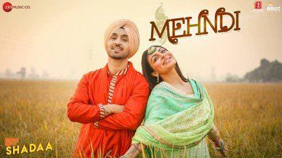 Mehndi Lyrics – Diljit Dosanjh & Shipra Goyal | Shadaa