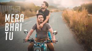 Mera Bhai Tu Meri Jaan Hai – Hindi Song Lyrics