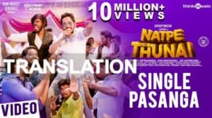 Single Pasanga Lyrics [English Meaning] – Natpe Thunai