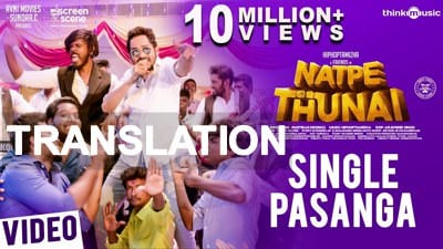 Natpe Thunai Single Pasanga lyrics translation