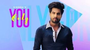 Only You Lyrics (Punjabi Song) – Singga | Ellde Fazilka