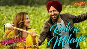 Rab Ne Milaya Lyrics – Kamal Khan | Chandigarh Amritsar Chandigarh