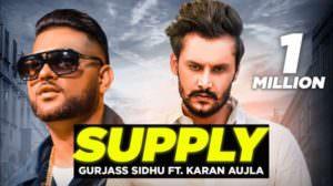 Supply Lyrics by Gurjas Sidhu feat. Karan Aujla