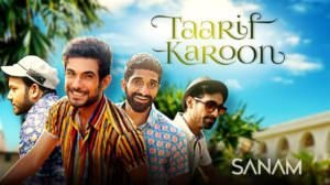 SANAM – Taarif Karoon Kya Uski Lyrics | Cover Song