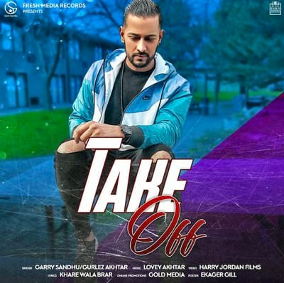 Take Off punjabi lyrics Garry Sandhu