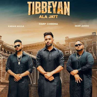 Tibbeyan Ala Jatt lyrics Harf Cheema