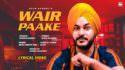 WAIR PAAKE lyrics BY SUKH SANDHU